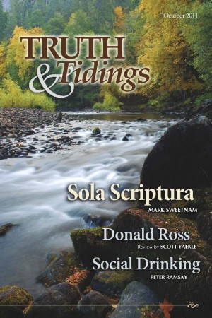 Sanctify Them Through Thy Truth (6): Sola Scriptura